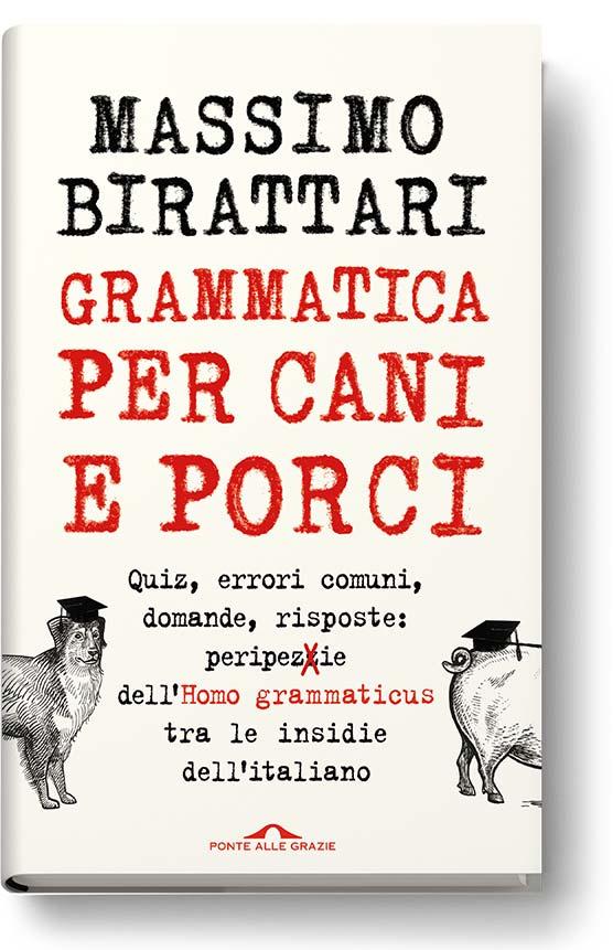 birattari-libri-grammatica-per-cani-e-porci